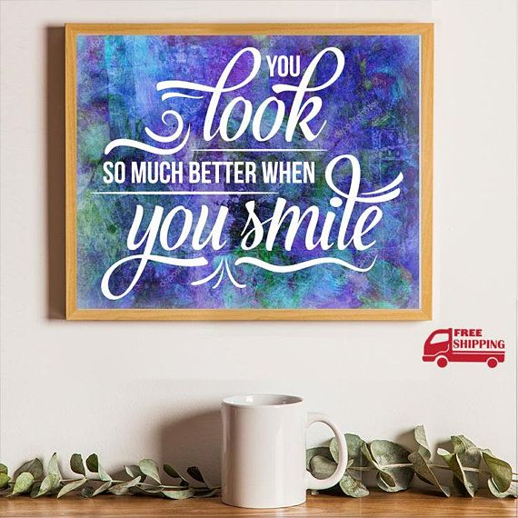 Prints Wall Art, Quotes Prints, Quotes Wall Art, Smile Quotes for ...