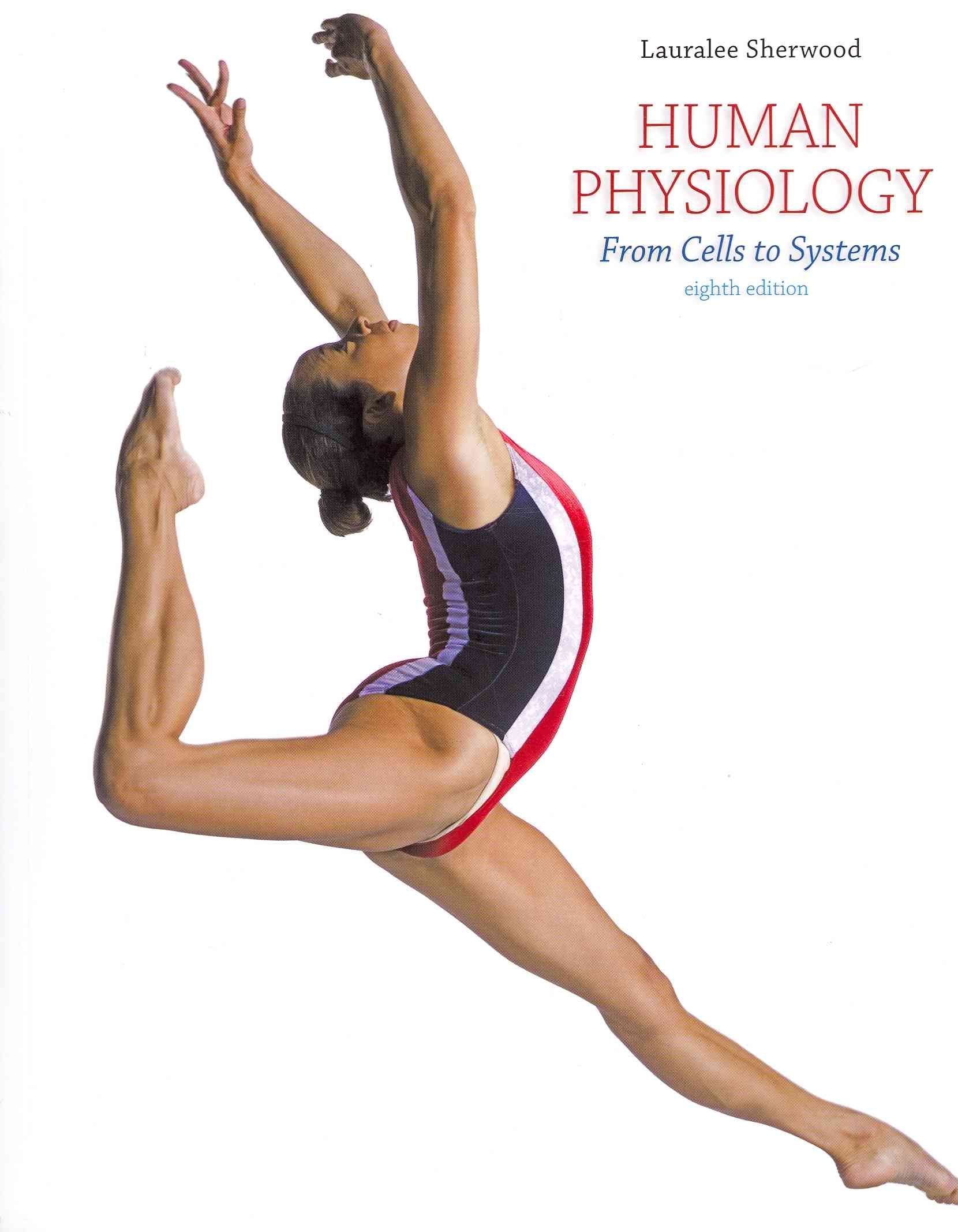 Human Physiology From Cells To Systems 9th Edition By Lauralee
