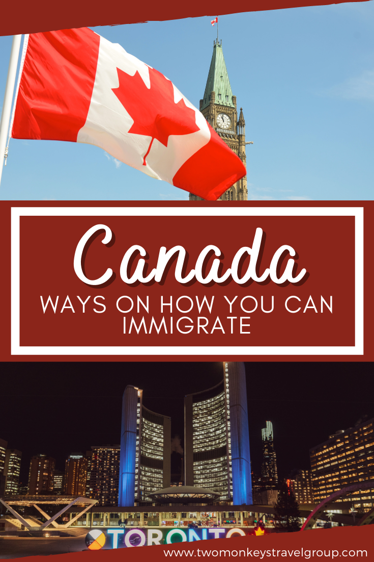 9 Ways On How You Can Immigrate To Canada With Philippine Passport Canada Moving To Canada Rhineland