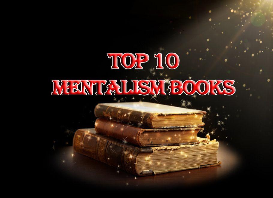 Top 10 Mentalism Books Mentalismshortcuts Com Mind Reading Tricks Reading Magic Book