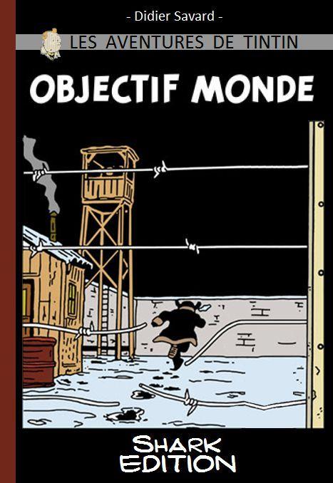 Les Aventures de Tintin - Album Imaginaire - Objectif Monde