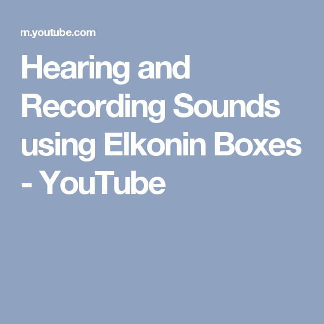Hearing and Recording Sounds using Elkonin Boxes - YouTube
