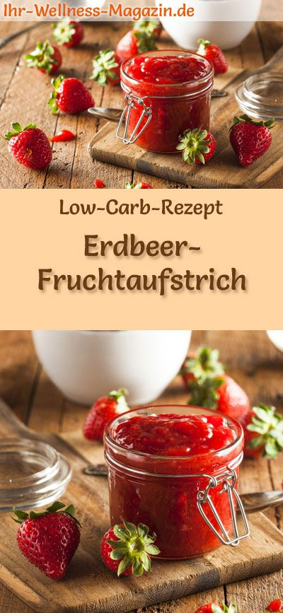 low carb erdbeer marmelade fruchtaufstrich rezept ohne zucker in 2019 low carb fr hst ck. Black Bedroom Furniture Sets. Home Design Ideas