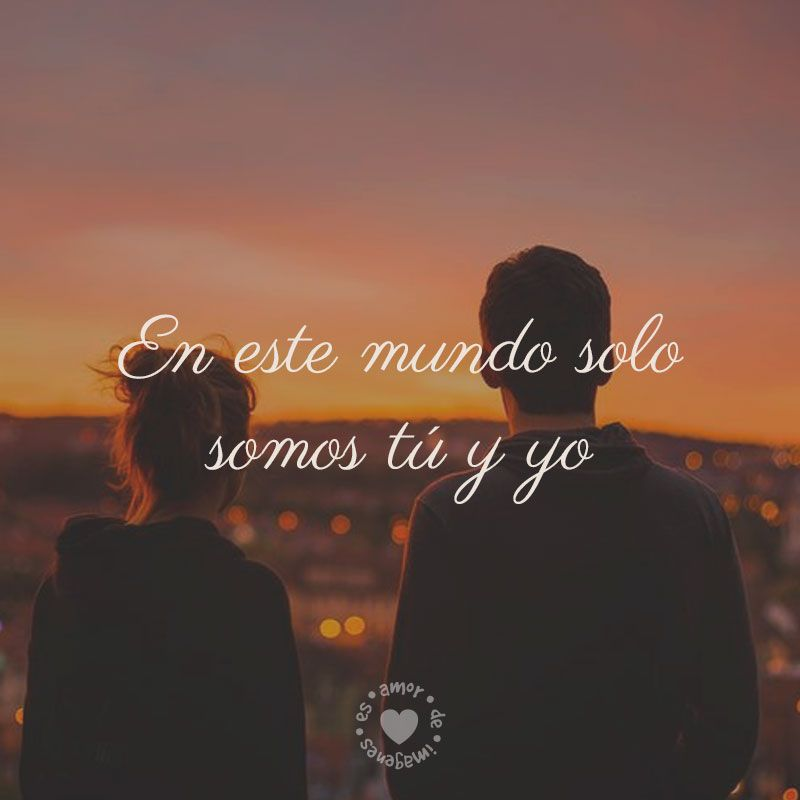 Bonita Imagen Chida Con Frase Corta De Amor Amor Pareja