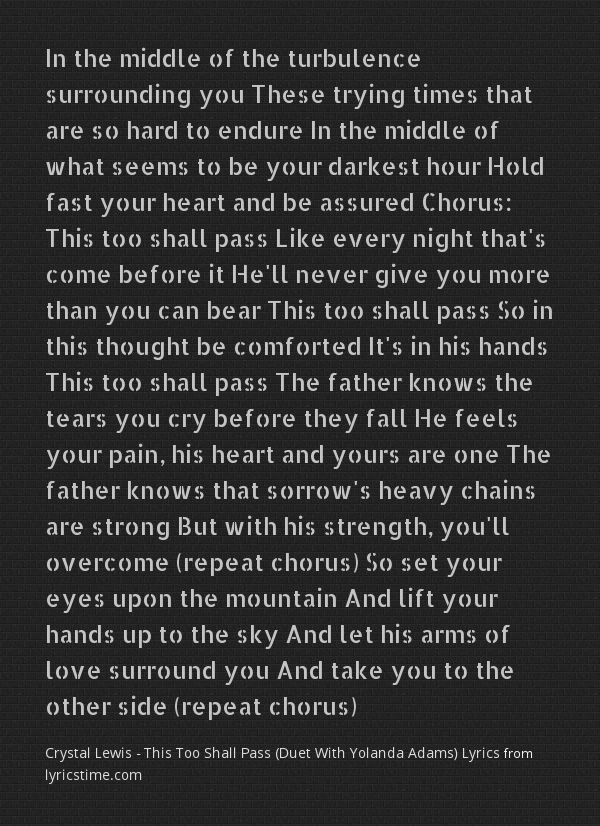 Lyric crystal mountain lyrics : This Too Shall Pass