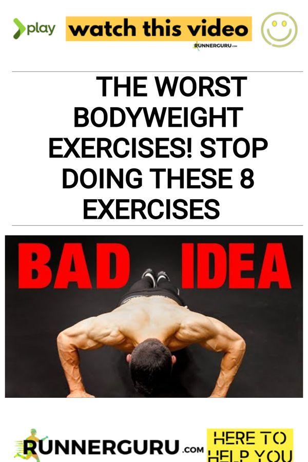 The Worst Bodyweight Exercises! STOP DOING THESE 8 Exercises | RunnerGuru