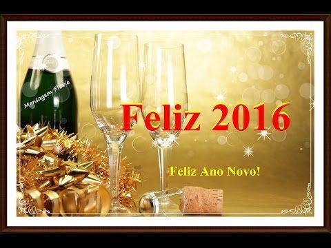 Mensagem de Ano Novo | Feliz 2016 WhatsApp - YouTube