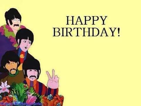 HAPPY BIRTHDAY BEATLES FAN   Beatles birthday, Happy birthday ...