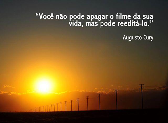 Frases De Motivacao Em Portugues: (Augusto Cury ...(Com Meus Sentimentos Ok.)