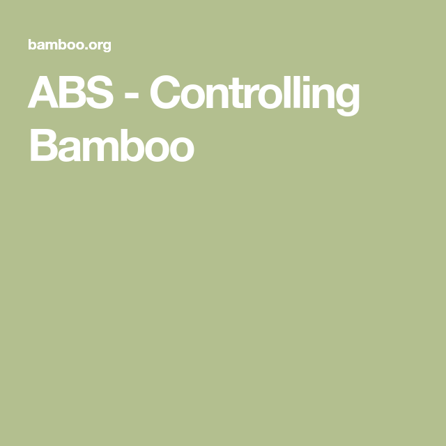 ABS - Controlling Bamboo in 2020 | How to level ground ...