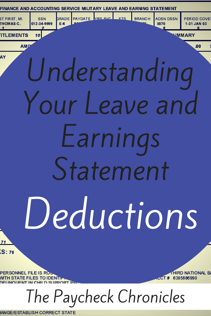 Understanding Les Deductions How To Read A Military Pay Stub Military Spouse Blog Military Pay Military Spouse