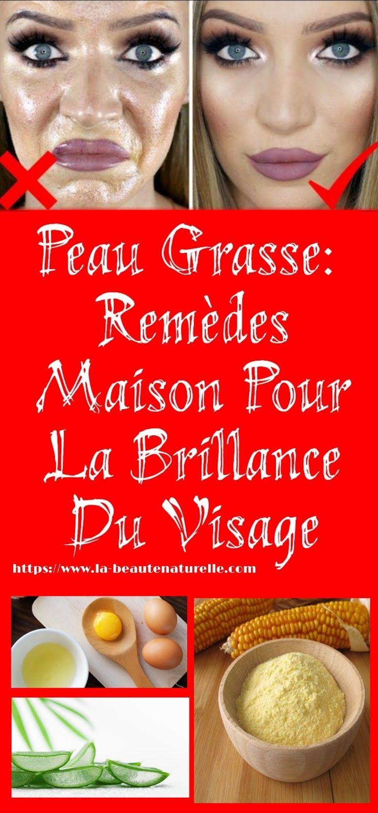 Peau Grasse: Remèdes Maison Pour La Brillance Du Visage   Skin care, Hacks, Makup