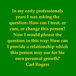 Carl Rogers had it right. ~ www.mindbodytherapy.com