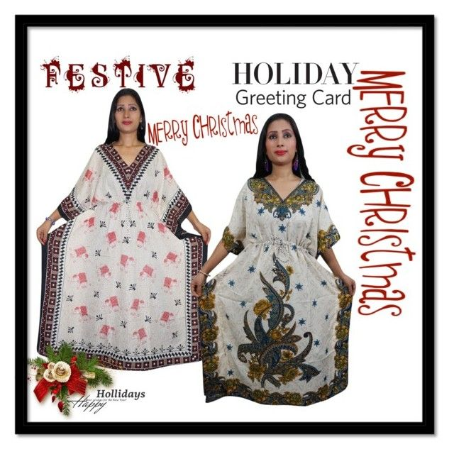 KAFTANS by lavanyas-trendzs on Polyvore   http://www.polyvore.com/cgi/set?id=213671581  #kaftan #nighty #maxidress #kimonokaftan #stylish #westernwear #sleepwear #giftidea #christmas