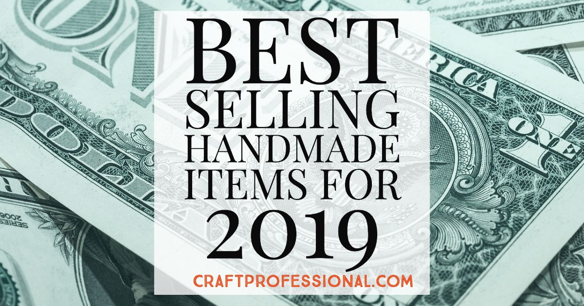 Trending Crafts That Sell Well In 2020 Trending Crafts Things