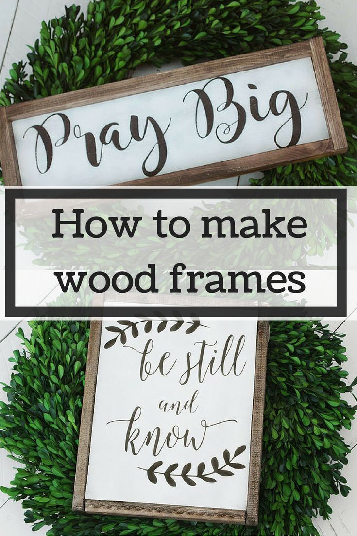 Photo of How to make wood frames. The EASY way!