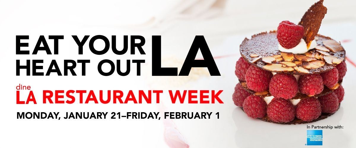 Eat your heart out LA, it's time for LA's restaurant week! Monday January 21st till Friday February 1st