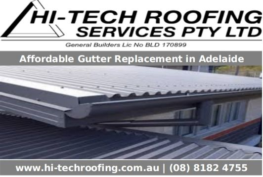Gutter Replacement Adelaide Is Our One Of The Most Reliable Service And We Are Providing It At Affordable Cost Know Mor Roofing Services Gutter Profiles