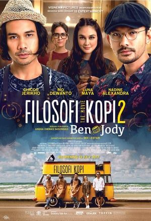 Nonton Film Online Filosofi Kopi 2: Ben dan Jody (2017 ...