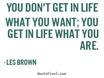 Les Brown Quotes Adorable Les Brown Motivational Quotes Quotes From Some Of The Most