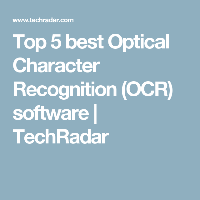 Top 5 Best OCR Software Optical Character Recognition