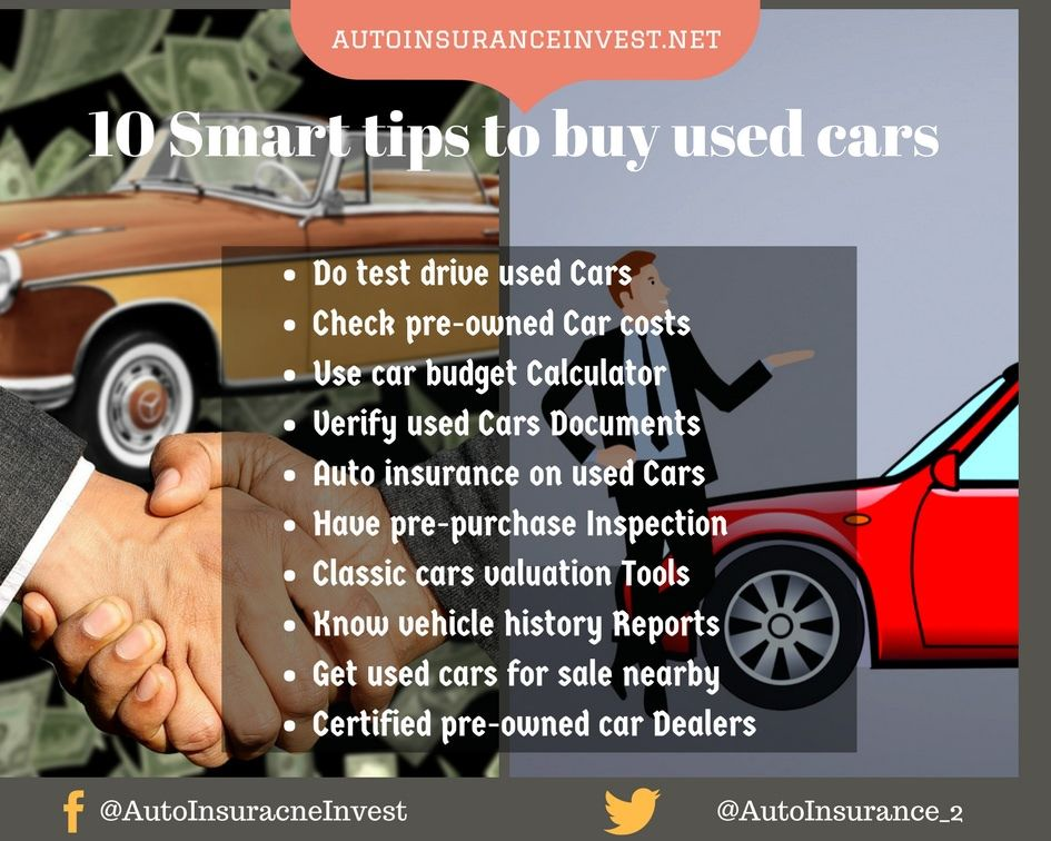 10 Smart Tips To Buying Used Cars In 2018