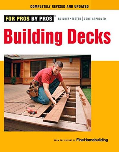 (2011) Building Decks: with Scott Schuttner (Fine ...