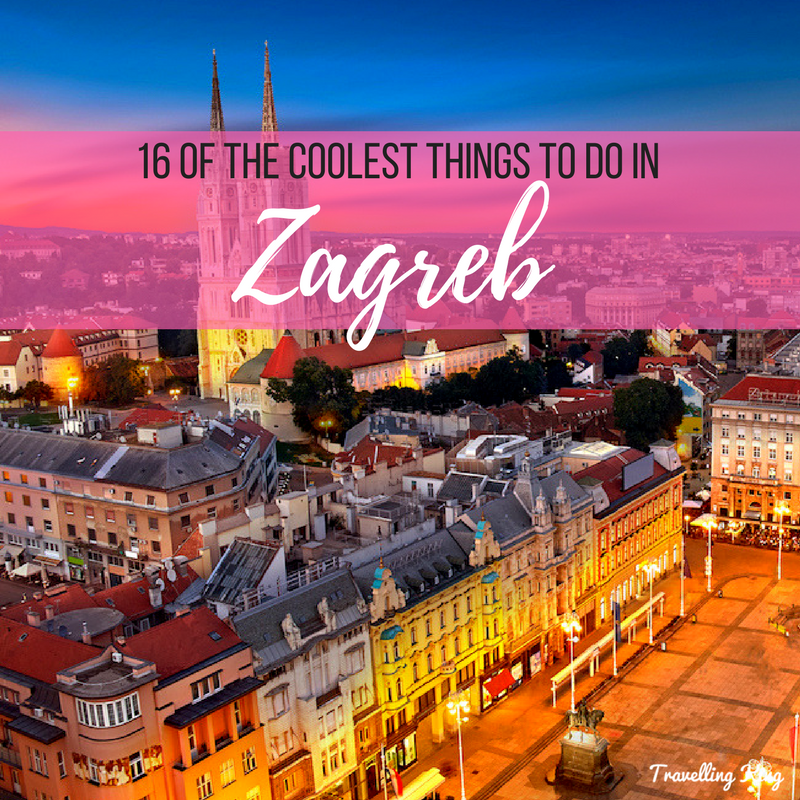 16 Of The Coolest Things To Do In Zagreb Croatia Fun Things To Do Zagreb Zagreb Croatia