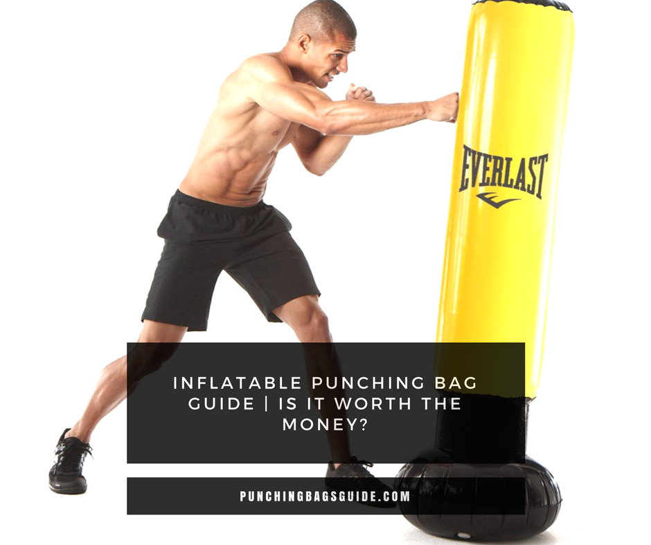 Inflatable Punching Bag Guide Are They Worth The Money Http Punchingbagsguide