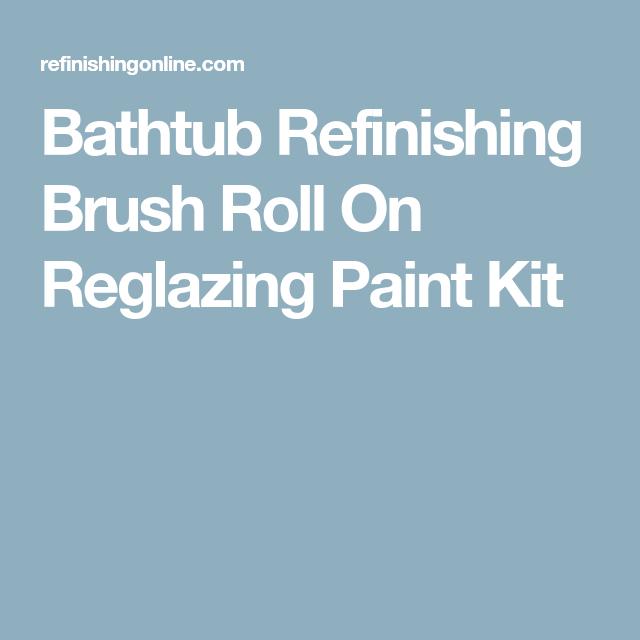 Bathtub Refinishing Brush Roll On Reglazing Paint Kit ...