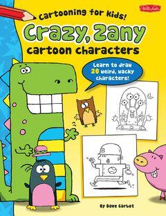 teaching cartooning for kids walter foster blog walter foster