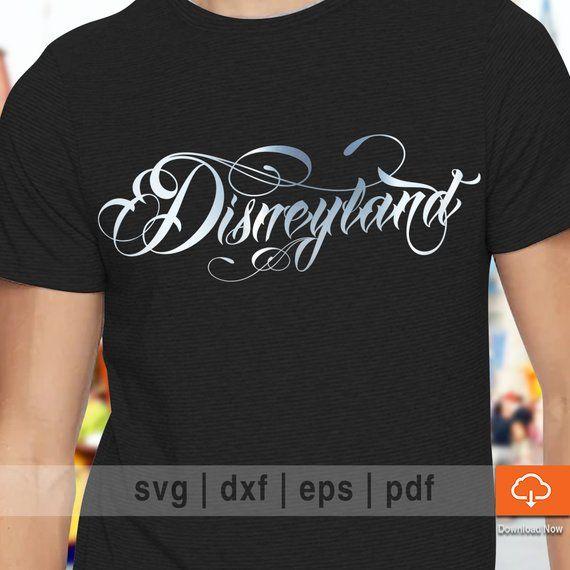 bd1d15318 Cool Disney T shirt SVG Cutting Files - Disneyland SVG Cut Files, eps, pdf,  dxf for Cricut and Cameo