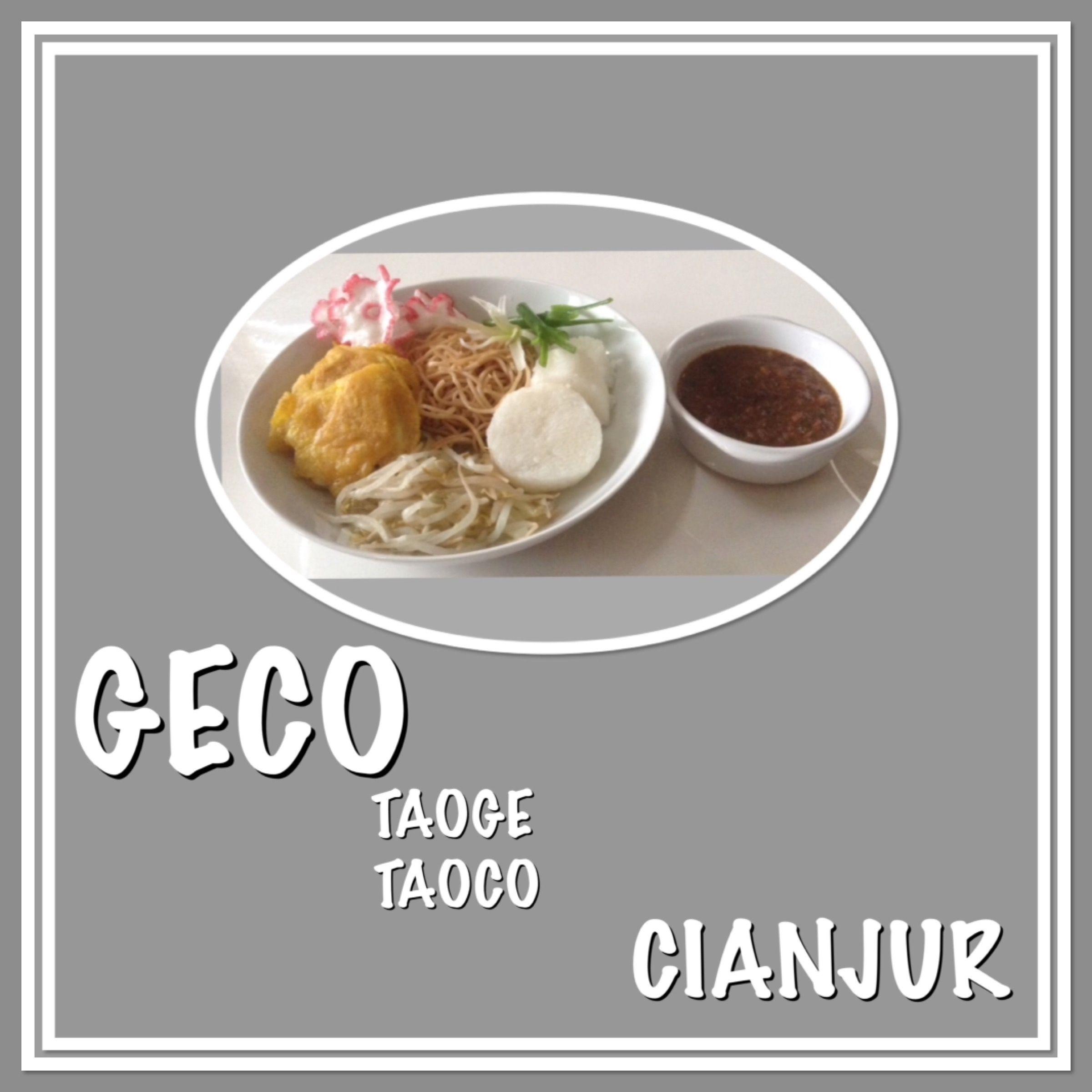 Geco Cianjur Tauge Tauco Indonesian Food Food Cianjur