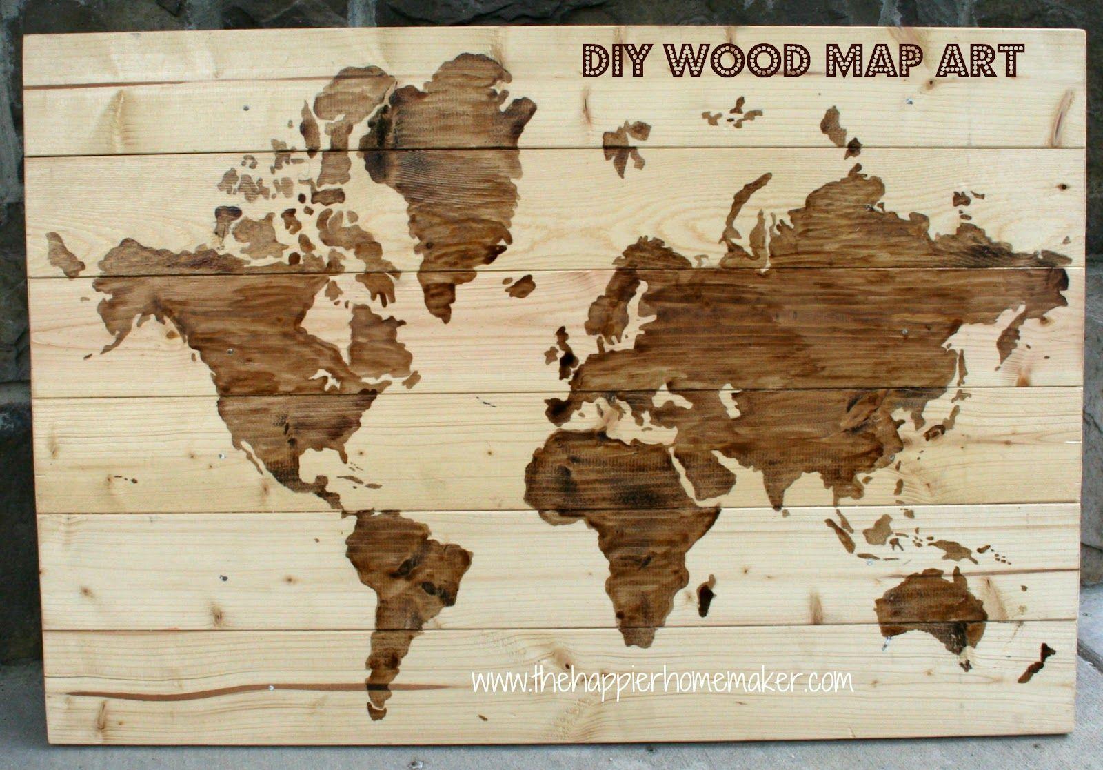 The Happier Homemaker: DIY Wooden World Map Art