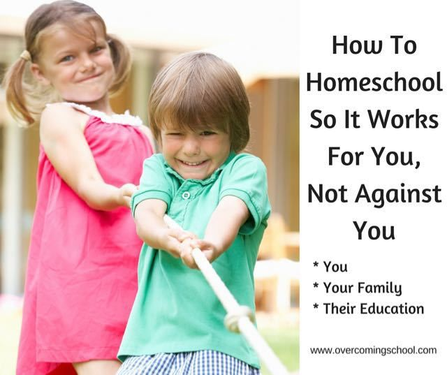 How to Homeschool So It Works For You, Not Against You