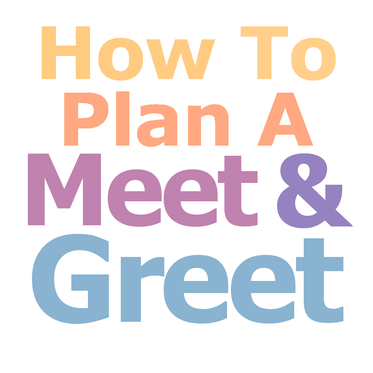 How To Plan A Meet And Greet The Family Reunion Planners Blog