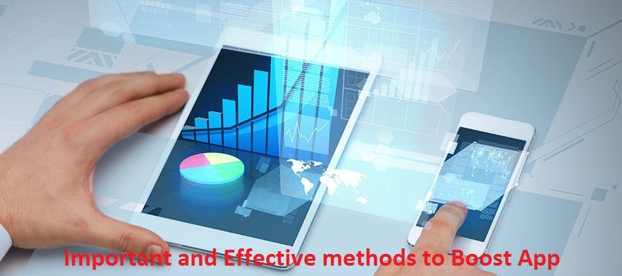 Important and effective methods to boost app ranking with