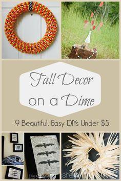 Fall Decor On A Dime 9 Diys Under 5 Fall Decor Decor Fall Crafts