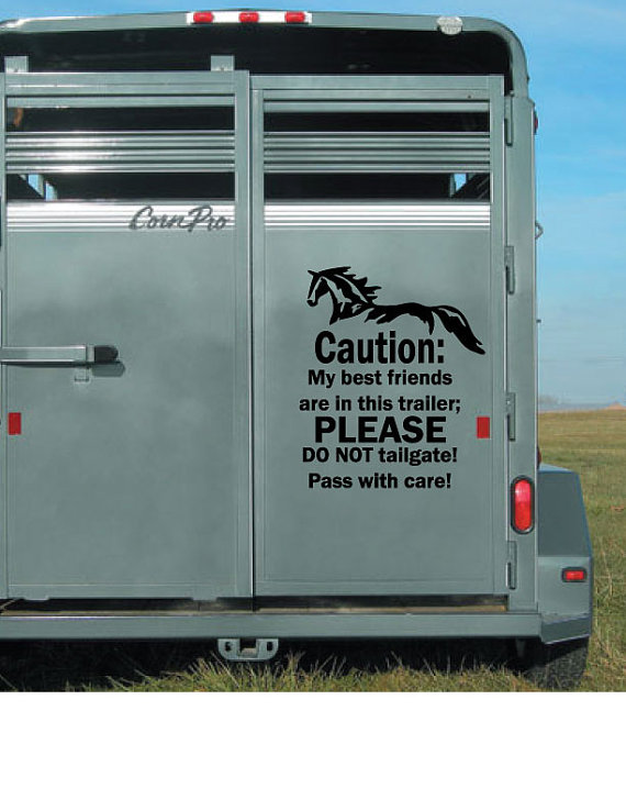 Horse Trailer Decal Small Caution My Best Friends Horse - Decals for trucks customizedhorse decals horse stickersgraphics for horse trailers