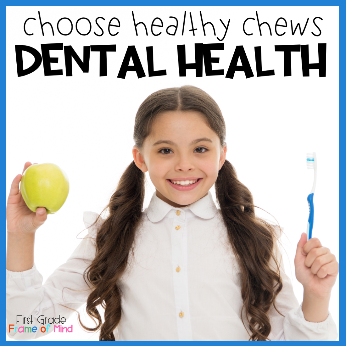 Dental Health Unit Foods And Activities For Healthy Teeth
