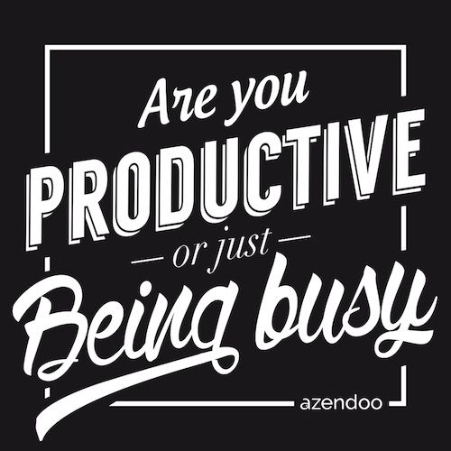 Are you Productive or just Being Busy? GTD