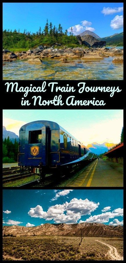 The Best Scenic Train Rides in North America - The Daily Adventures of Me #travelnorthamerica
