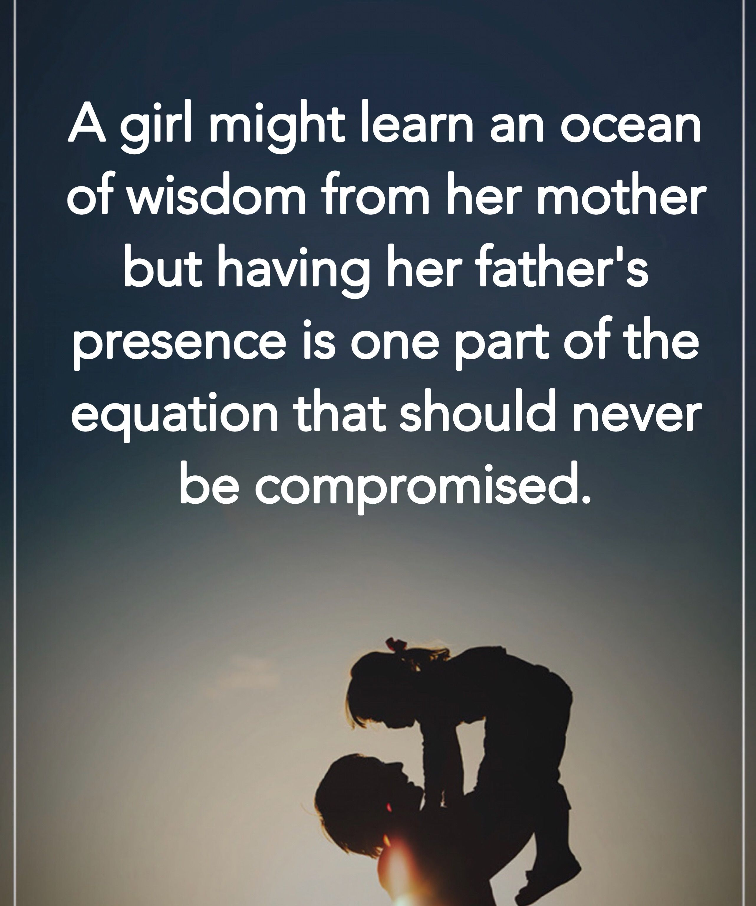 32 Best Father Daughter Quotes And Sayings The Right Messages Father Daughter Quotes Father Daughter Relationship Daddy Daughter Quotes