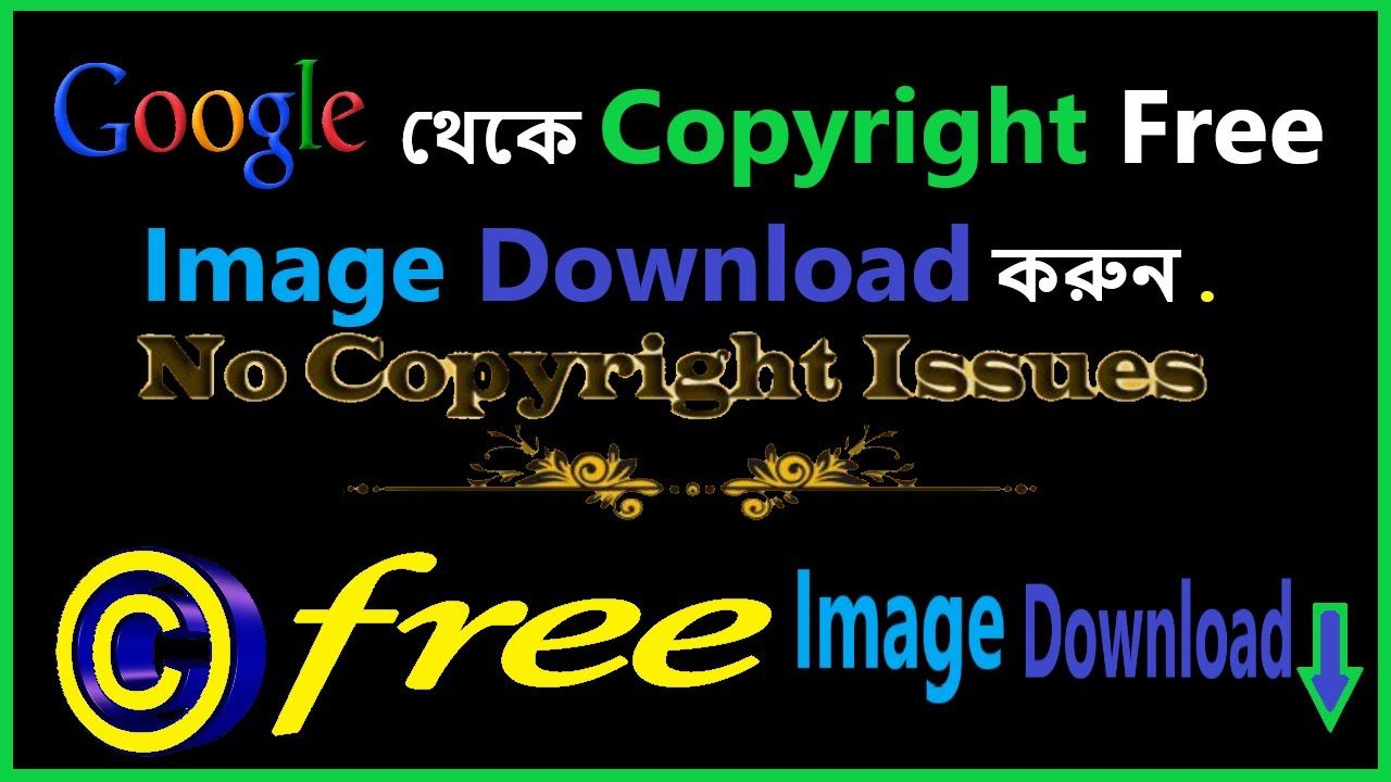 How To Download Copyright Free Images Google Advanced Search Copyright F In 2020 Copyright Free Images Copyright Free Free Images
