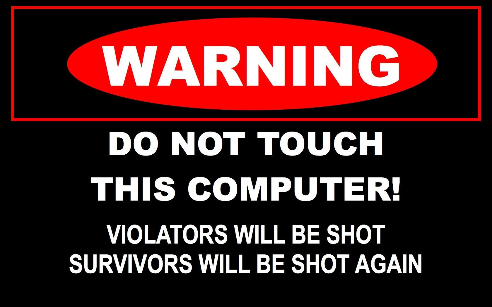 Computers Signs Funny Pc Warning 1680x1050 Wallpaper Funny Warning Signs Funny Wallpapers Computer Humor
