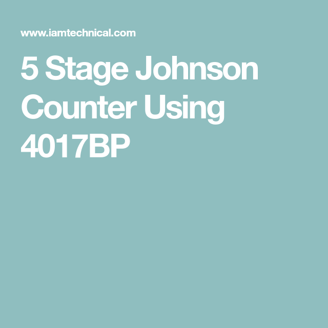 5 Stage Johnson Counter Using 4017bp
