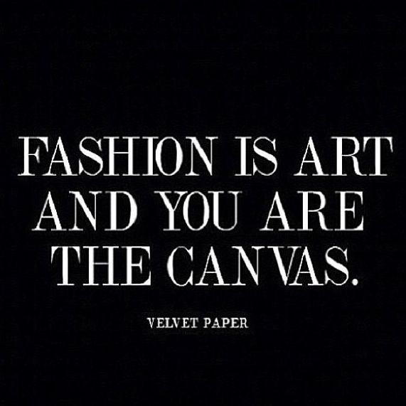 Understand Basic Elements Of Fashion Design If You Are Planning A Career With A Fashion Model Management Company You Have Fashion Quotes Fashion Words Quotes