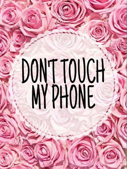 DON'T TOUCH MY PHONE Funny don't touch phone Pinterest