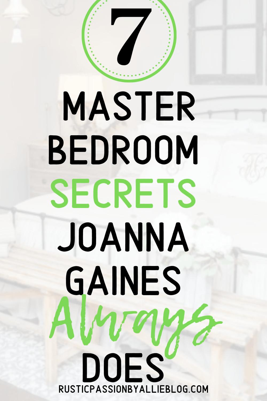 7 master bedroom secrets Joanna Gaines always does.