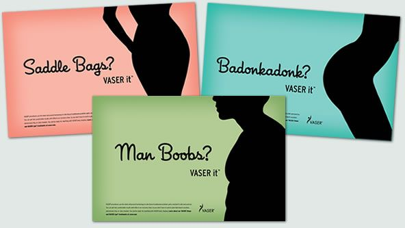 A Series Of Print Ads Feature Common Problem Areas And Encourage Consumers To Vaser It Brand Campaign Health Life Changes